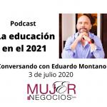 La educación para el 2021